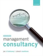 Management Consultancy : Starting, Growing, and Selling Your Expertise - Joe O'Mahoney