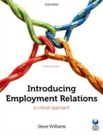 Introducing Employment Relations : A Critical Approach - Steve Williams
