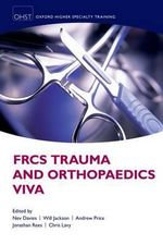FRCS Trauma and Orthopaedics Viva - Nev Davies