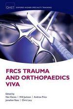 FRCS Trauma and Orthopaedics Viva - Nev Davies