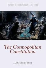 The Cosmopolitan Constitution - Alexander Somek