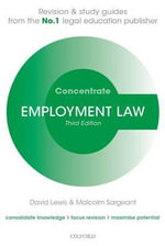 Employment Law Concentrate : Law Revision and Study Guide - David Lewis