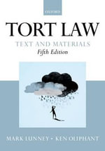 Tort Law : Text and Materials - Mark Lunney
