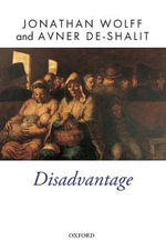 Disadvantage : Political Engagement and Participation - Jonathan Wolff