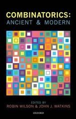 Combinatorics : Ancient & Modern