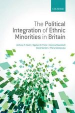 The Political Integration of Ethnic Minorities in Britain : Folksongs from Japanese Immigrant Workers in Hawai... - Anthony F. Heath