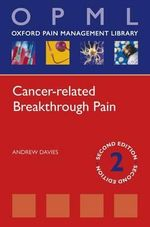 Cancer-related Breakthrough Pain : Managing Innovation in Complex Products and System... - Andrew Davies