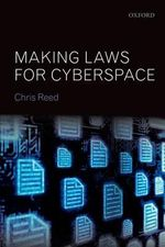 Making Laws for Cyberspace - Chris Reed