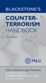Blackstone's Counter-terrorism Handbook - Andrew Staniforth