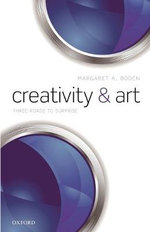 Creativity and Art : Three Roads to Surprise - Margaret A. Boden