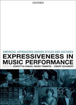 Expressiveness in Music Performance : Empirical Approaches Across Styles and Cultures