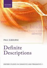 Definite Descriptions - Paul Elbourne