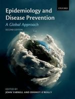 Epidemiology and Disease Prevention : A Global Approach