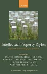 Intellectual Property Rights : Legal and Economic Challenges for Development