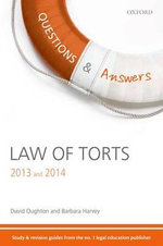 Questions & Answers Law of Torts 2013-2014 : Law Revision and Study Guide - David Oughton