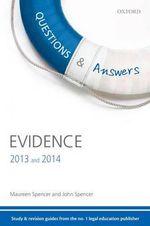 Q & A Revision Guide Evidence 2013 and 2014 - Maureen Spencer