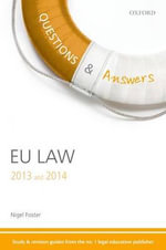 Q & A Revision Guide EU Law 2013 and 2014 - Nigel Foster