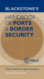 Blackstone's Handbook of Ports & Border Security : A Public Good Approach - Andrew Staniforth