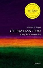 Globalization : A Very Short Introduction - Manfred Steger