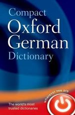 Compact Oxford German Dictionary - Oxford Dictionaries