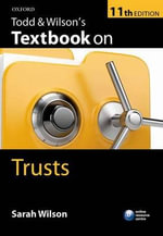 Todd & Wilson's Textbook on Trusts - Sarah Wilson