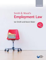 Smith & Wood's Employment Law : 7th Edition - Ian Smith