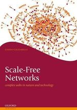 Scale-free Networks : Complex Webs in Nature and Technology - Guido Caldarelli