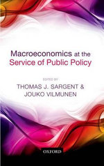 Macroeconomics at the Service of Public Policy : Lessons from the 20th Century