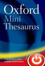 Oxford Mini Thesaurus - Oxford Dictionaries