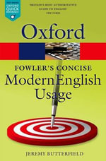 Fowler's Concise Dictionary of Modern English Usage : Oxford Paperback Reference