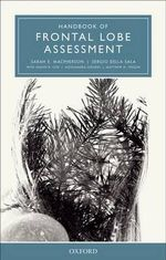 Handbook of Frontal Lobe Assessment - Sarah E. MacPherson