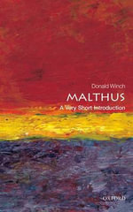Malthus : A Very Short Introduction - Donald Winch