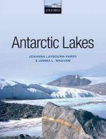 Antarctic Lakes - Johanna Laybourn-Parry