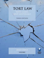 Tort Law : Text, Cases, and Materials - Jenny Steele