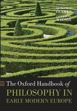 The Oxford Handbook of Philosophy in Early Modern Europe : An Introduction of the Eyght Partes of Speche, and...