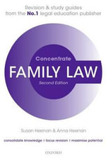 Family Law Concentrate : Law Revision and Study Guide - Susan Heenan