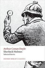 Sherlock Holmes. Selected Stories - Sir Arthur Conan Doyle