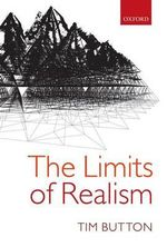 The Limits of Realism - Tim Button