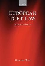 European Tort Law - Cees van Dam