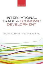 International Trade and Economic Development - Rajat Acharyya
