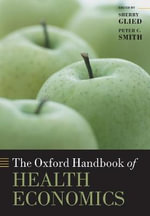 The Oxford Handbook of Health Economics : A Focus on the Mediterranean Region