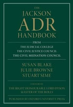 The Jackson ADR Handbook : Standard Clauses and Forms - Commentary - Susan Blake