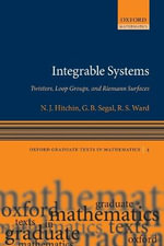 Integrable Systems : Twistors, Loop Groups, and Riemann Surfaces - N.J. Hitchin