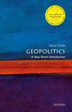 Geopolitics : A Very Short Introduction - Klaus Dodds
