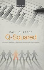 Q-Squared : Combining Qualitative and Quantitative Approaches in Poverty Analysis - Paul Shaffer