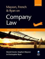 Mayson, French & Ryan on Company Law - Derek French
