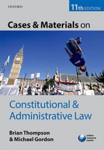 Cases & Materials on Constitutional & Administrative Law - Brian Thompson