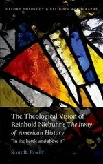 Theological Vision of Reinhold Niebuhr's