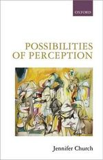 Possibilities of Perception - Jennifer Church
