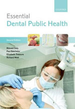 Essential Dental Public Health : A Global Approach - Blanaid Daly